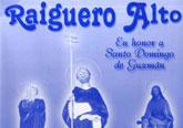 Las fiestas de la pedanía de Raiguero Alto se celebran este fin de semana