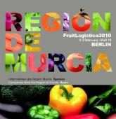 Medio centenar de empresas hortofrutícolas de la Región participan esta semana en Berlín en Fruit Logística 2010