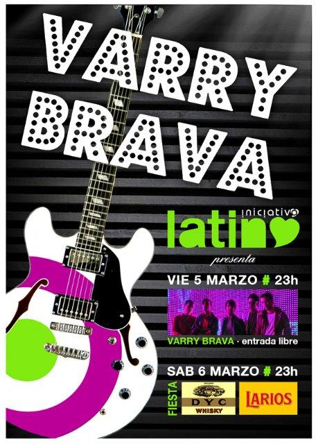 Varry Brava, este fin de semana en Latino, Foto 1