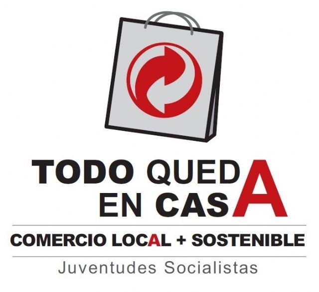 Juventudes Socialistas agradece la colaboración a todos los comercios de Totana que han participado en la campaña Todo queda en casa, Foto 1