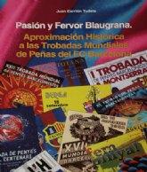 """La segunda edición del libro """"Pasión y Fervor Blaugrana"""" destinará toda su recaudación a las personas que sufren una enfermedad rara"""