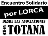 Encuentro solidario por Lorca, desde las Asociaciones de Totana