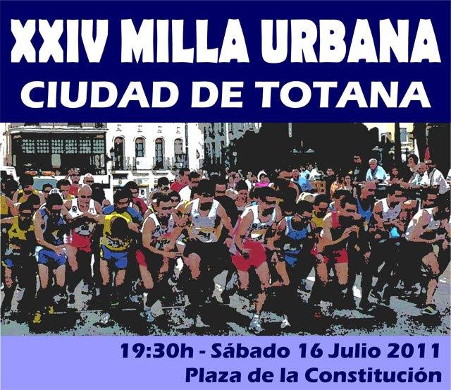 La XXIV Milla Urbana Ciudad de Totana tendrá lugar el próximo sábado 16 de julio, Foto 1