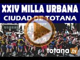 La XXIV Milla Urbana Ciudad de Totana tendr� lugar el pr�ximo s�bado 16 de julio
