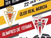 Mañana viernes 22 de julio el Estadio Municipal Juan Cayuela acoge el partido de fútbol del Real Murcia CF y el Olímpico de Totana
