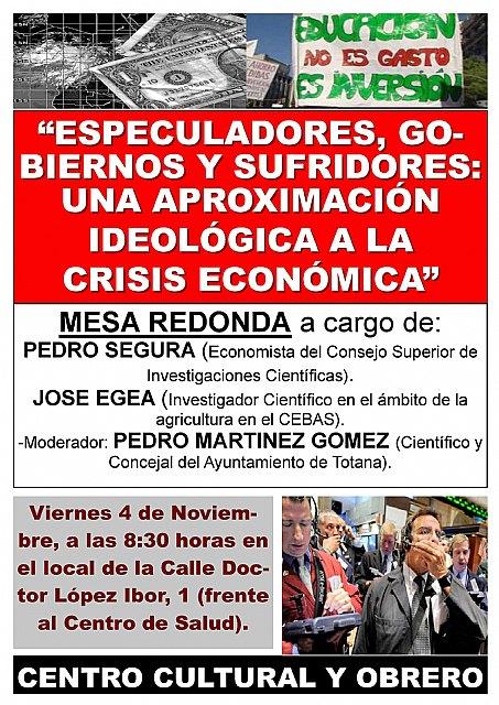 Mesa redonda Especuladores, gobiernos y sufridores. Una aproximación ideológica a la crisis económica, Foto 2