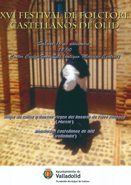 El Grupo de Coros y Danzas Virgen del Rosario de Torre Pacheco participó en el XVI Festival de Folclore Castellanos de Olid en Valladolid - 3, Foto 3