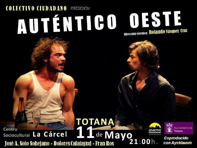 El totanero José Antonio Soto Sobejano actuará en la obra de teatro Auténtico Oeste, Foto 1