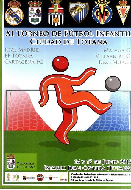 Totana acoge los días 16 y 17 de junio el XI Torneo de Fútbol Infantil Ciudad de Totana, Foto 2