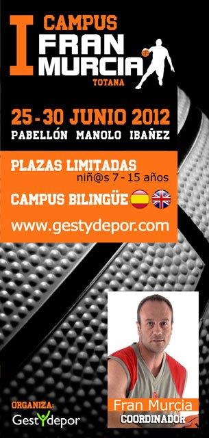 Totana acogerá el I Campus Fran Murcia del 25 al 30 de junio, Foto 1