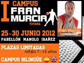 Totana acogerá el I Campus Fran Murcia del 25 al 30 de junio
