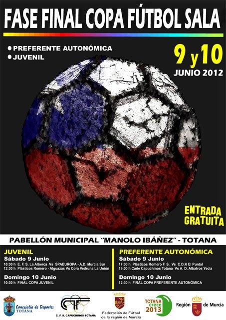 Totana acogerá los días 9 y 10 de junio la fase final de Copa de Fútbol Sala en las categorías de preferente autonómica y juvenil, Foto 3