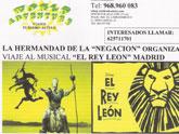 """La Hermandad de la Negación organiza un viaje a Madrid para ver el Musical de """"El Rey León"""""""