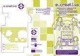 El próximo 20 de septiembre se impartirá de forma gratuita el taller E-Creativa para empezar