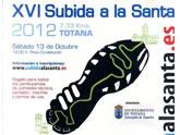 La XVI Subida a La Santa se celebrará este próximo sábado, día 13 octubre, a partir de las 18 h