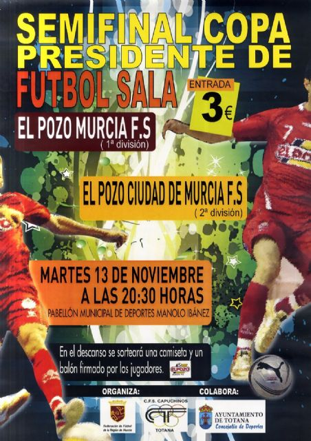 El Pabellón de Deportes Manolo Ibáñez acogerá el próximo martes, día 13, la semifinal de la Copa Presidente de Fútbol-Sala, Foto 2