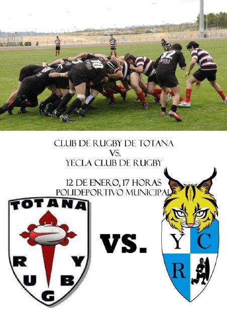 El Club de Rugby de Totana juega hoy sábado con el Yecla Rugby Club, Foto 1