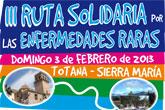 La III ruta solidaria por las Enfermedades Raras Totana-Sierra de Maria tendrá lugar el próximo domingo 3 de febrero