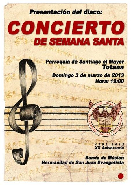 La Hdad. de San Juan Evangelista presenta el próximo domingo 3 de marzo el primer CD de su Banda de Música, Foto 2
