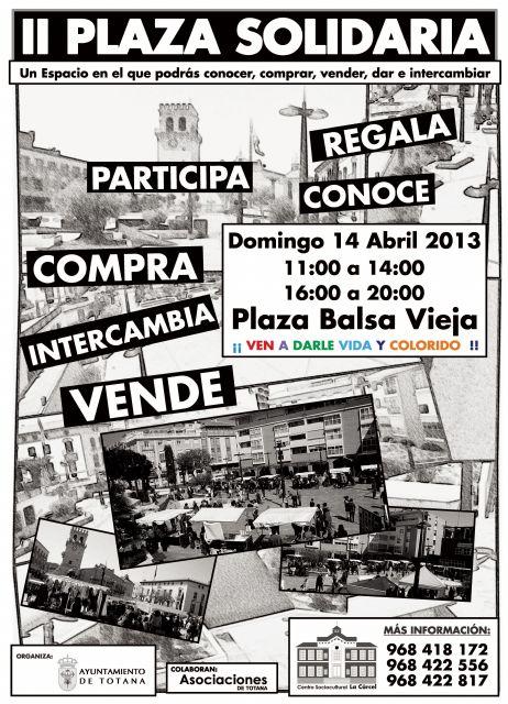 La Plaza de la Balsa Vieja acoge el próximo domingo 14 de abril el encuentro de asociaciones Plaza Solidaria, Foto 1
