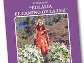 El Santuario de La Santa acogerá la presentación del libro Eulalia, el camino de la luz, de la escritora totanera María Sánchez García