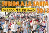 La XVII Subida a La Santa de Totana se celebrará este próximo sábado, día 11 de mayo, a partir de las 19:30 horas