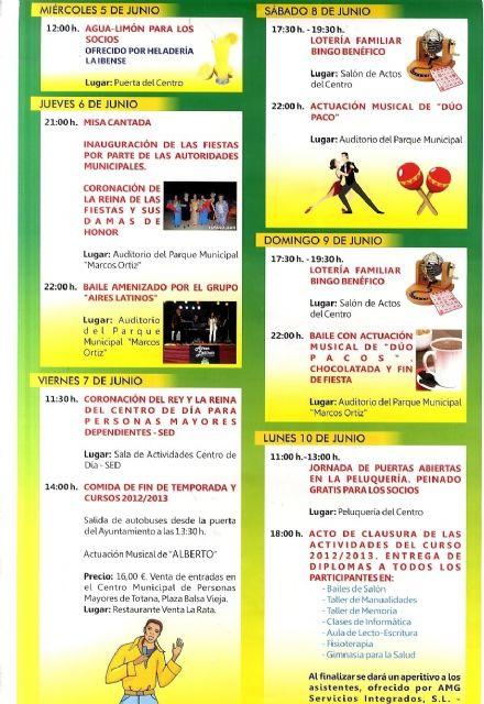 Las fiestas del Centro Municipal de Personas Mayores de Totana se celebran esta semana, del 5 al 10 de junio, Foto 1
