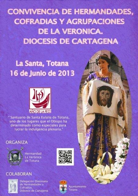 El Santuario de La Santa de Totana acoge la Convivencia de Hermandades, Cofradías y Agrupaciones de La Verónica de la Diócesis de Cartagena el próximo 16 de junio, Foto 4