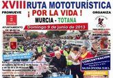 Totana acoge este domingo 9 de junio el final de la XVIII Ruta Mototurística Por la Vida