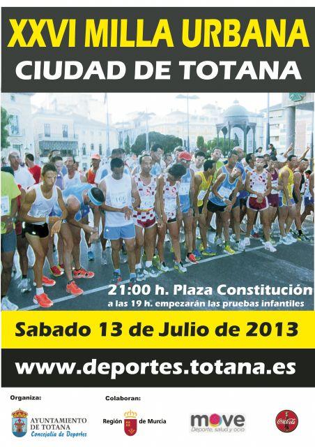 La XXVI Milla Urbana Ciudad de Totana tendrá lugar el próximo día 13 de julio, Foto 2