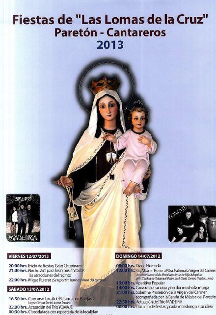 Las fiestas de Las Lomas de la Cruz en el Paretón-Cantareros´2013 se celebran del 12 al 14 de julio, Foto 1