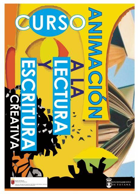 La Concejalía de Juventud pone en marcha en septiembre un curso sobre Animación a la lectura y escritura creativa, Foto 1