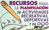El ayuntamiento lleva a cabo el curso Recursos para la planificación de actividades recreativas, deportivas y de ocio