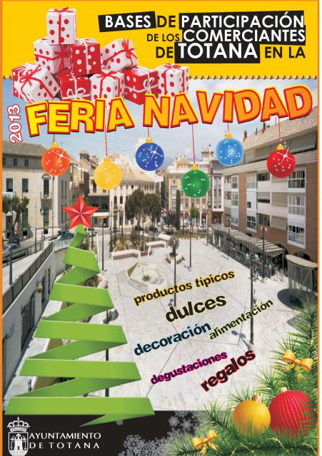 Los comerciantes de Totana que quieran participar en la I Feria de Navidad tienen hasta el 22 de noviembre para presentar las solicitudes, Foto 1