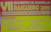 Mañana domingo 10 de noviembre tendrá lugar el VII encuentro de Cuadrillas - Raiguero 2013