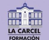 El ayuntamiento abre el plazo de inscripción para presentar propuestas de actividades formativas para el proyecto La Cárcel-formación