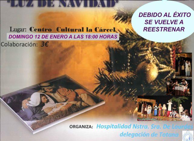 La Delegación de la Hospitalidad de Lourdes de Totana vuelve a reestrenará el teatro musical Luz de Navidad, Foto 1