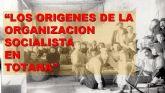Conferencia sobre Los orígenes de la organización socialista en Totana - 10