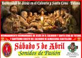 El sábado 5 de abril se celebrará la jornada Sonidos de Pasión y el hermanamiento entre las hermandades de Jesús en el Calvario Totana y Santísimo Cristo del Calvario de Almassora