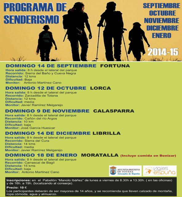 Deportes reanuda el programa de senderismo con interesantes rutas a Fortuna, Lorca, Calasparra, Librilla y Moratalla, Foto 1