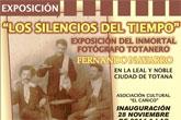 Los silencios del tiempo, una exposición del inmortal fotógrafo totanero Fernando Navarro