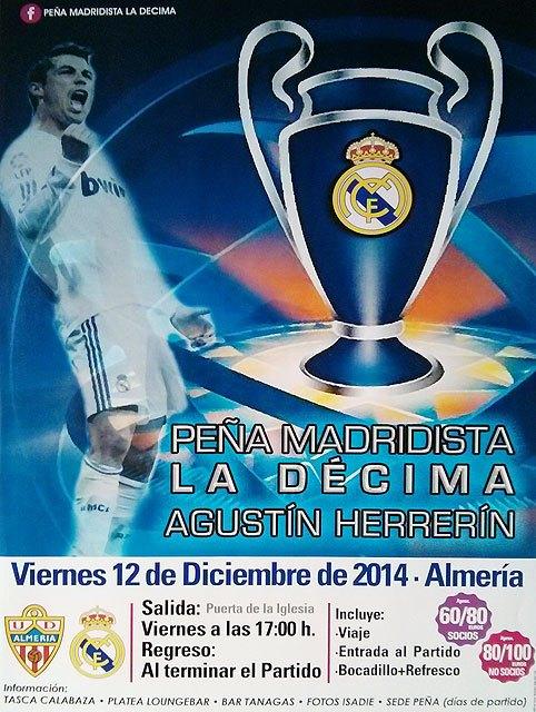 La Peña Madridista La Décima-Agustín Herrerín organiza un viaje con motivo del encuentro Almería-Real Madrid, Foto 1
