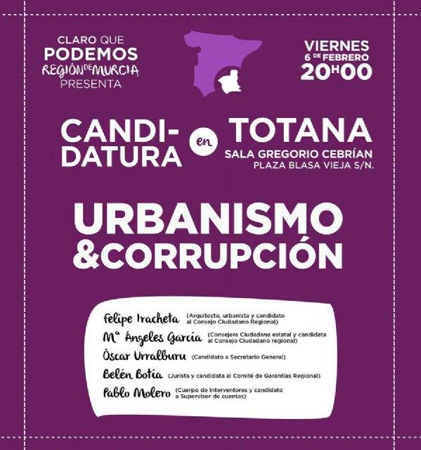 Esta tarde se presenta en Totana la la Candidatura Claro que Podemos Región de Murcia, Foto 1