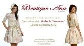 Boutique Ana organiza un evento especial Madre de Comunión, que tendrá lugar el próximo viernes 20 de febrero