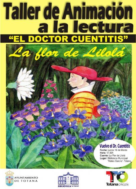 La Flor de Lilolá reanuda el Taller de Animación a la Lectura Doctor Cuentitis, Foto 2