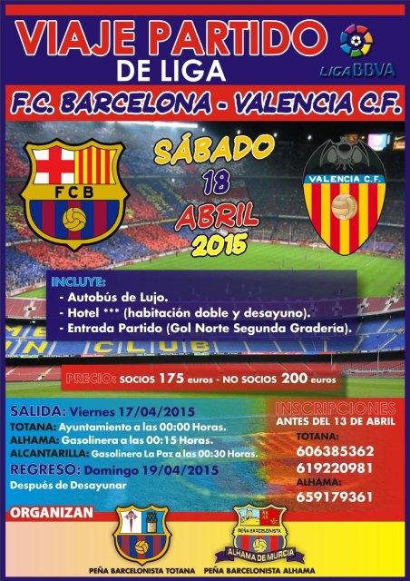 Las Peñas Barcelonistas de Totana y de Alhama organizan un viaje para ver al partido FC Barcelona - Valencia, Foto 1