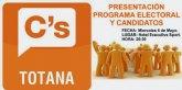 La presentación de la candidatura y el programa electoral de Ciudadanos Totana tendrá lugar el próximo miércoles 6 de mayo