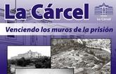 Este sábado 9 de mayo se realiza la primera visita guiada gratuita por la exposición permanente de La Cárcel