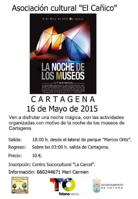 La Asociación el Cañico organiza un viaje a Cartagena con motivo de la noche de los museos, Foto 1