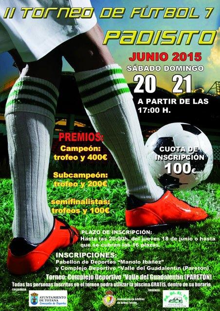 El II Torneo de Fútbol-7 PADISITO se celebra los días 20 y 21 de junio en el Complejo Deportivo Valle del Guadalentín de El Paretón, Foto 1